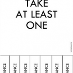 Take at least one